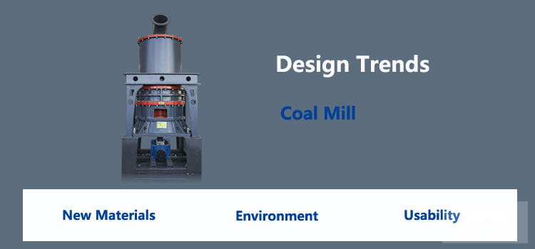 Top 3 Design Trends In Coal Mill Industry