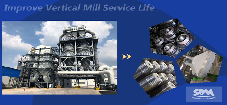 How To Improve Vertical Mill Service Life